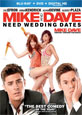 Mike and Dave Need Wedding Dates - New DVD Releases