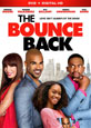 The Bounce Back - DVD Coming Soon