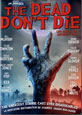 The Dead Don't Die - New DVD Releases