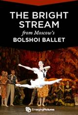Bolshoi Ballet: The Bright Stream ENCORE Poster