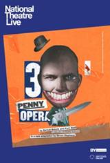 National Theatre Live: The Threepenny Opera Movie Poster