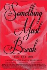 Something Must Break (Nanting maste ga sonder) Movie Poster
