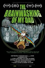 The Brainwashing of My Dad Movie Poster