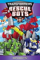Transformers Rescue Bots: Dinobots! Movie Poster