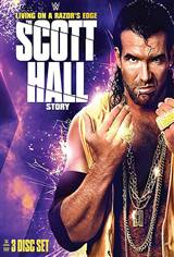WWE: Living on a Razor's Edge - The Scott Hall Story Movie Poster Movie Poster