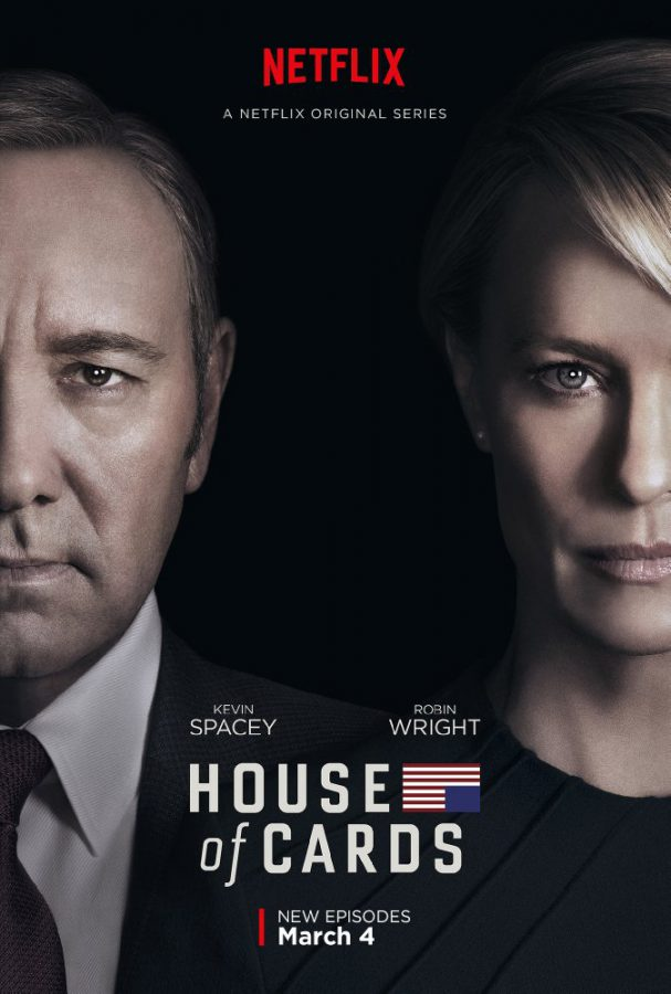House of Cards starring Kevin Spacey and Robin Wright