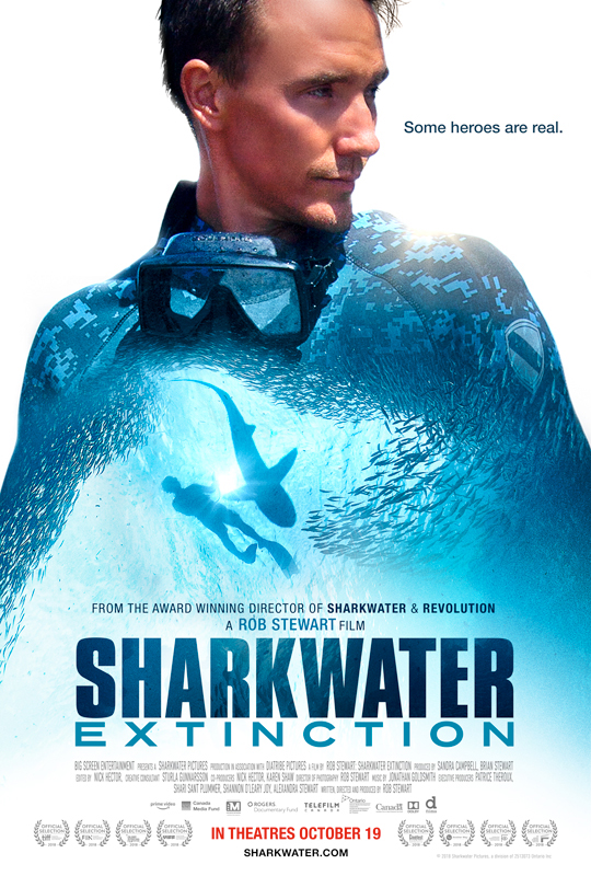 Sharkwater Extinction poster with Rob Stewart