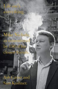 Life Isn't everything - book about Mike Nichols