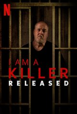 I Am a Killer: Released (Netflix) Movie Poster