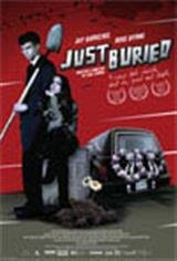 Just Buried Movie Poster