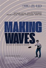 Making Waves: The Art of Cinematic Sound Movie Poster