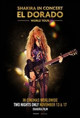 Shakira In Concert: El Dorado World Tour Movie Poster