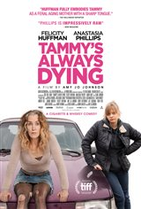 Tammy's Always Dying Movie Poster