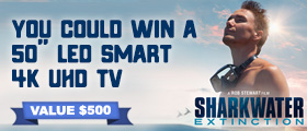 "Sharkwater Extinction: 50"" Smart TV Sweepstakes"