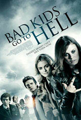 Bad Kids Go to Hell Movie Poster