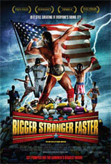 Bigger, Stronger, Faster* Movie Poster