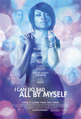 Tyler Perry's I Can Do Bad All By Myself Movie Poster