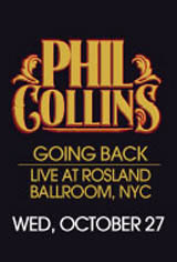 Phil Collins: Going Back, Live at Roseland Ballroom, NYC Movie Poster