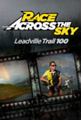 Race Across the Sky: Leadville Trail 100 Movie Poster