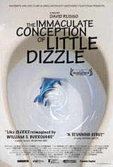 The Immaculate Conception of Little Dizzle Movie Poster Movie Poster