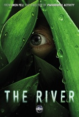 The River: The Complete First Season Movie Poster