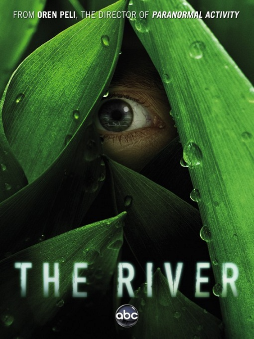 The River: The Complete First Season Large Poster