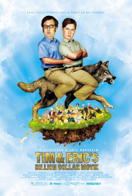 Tim and Eric's Billion Dollar Movie Large Poster