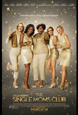 Tyler Perry's The Single Moms Club Movie Poster