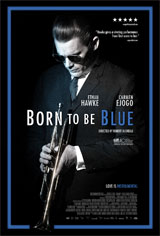 Born to be Blue Movie Poster Movie Poster