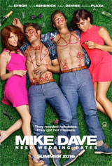 Mike and Dave Need Wedding Dates Movie Poster Movie Poster
